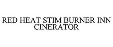 RED HEAT STIM BURNER INN CINERATOR