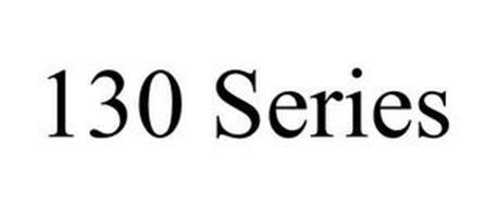 130 SERIES