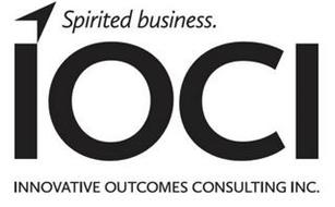 SPIRITED BUSINESS. IOCI INNOVATIVE OUTCOMES CONSULTING INC.