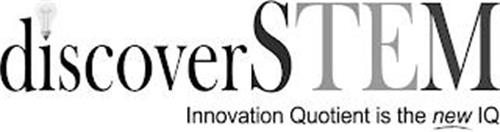 DISCOVERSTEM INNOVATION QUOTIENT IS THENEW IQ