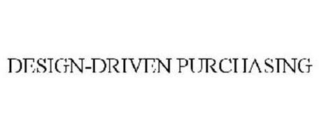 DESIGN-DRIVEN PURCHASING