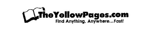 THEYELLOWPAGES.COM FIND ANYTHING, ANYWHERE...FAST!