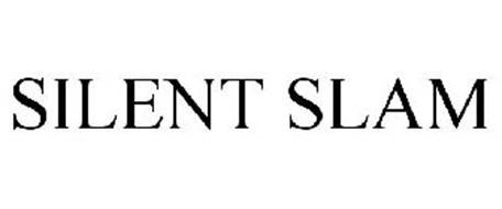 SILENT SLAM