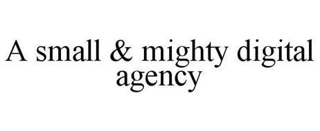 A SMALL & MIGHTY DIGITAL AGENCY
