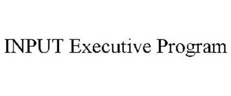 INPUT EXECUTIVE PROGRAM