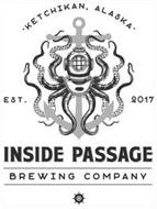 KETCHIKAN, ALASKA EST. 2017 INSIDE PASSAGE BREWING COMPANY