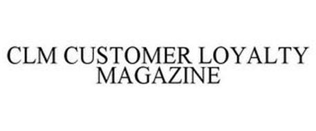 CLM CUSTOMER LOYALTY MAGAZINE