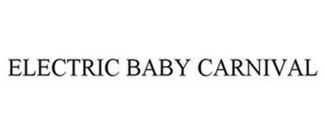 ELECTRIC BABY CARNIVAL