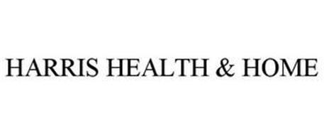 HARRIS HEALTH & HOME