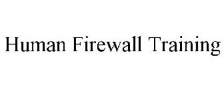 HUMAN FIREWALL TRAINING