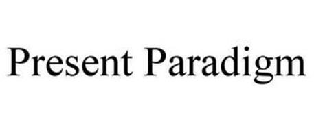 PRESENT PARADIGM