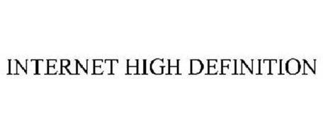 INTERNET HIGH DEFINITION