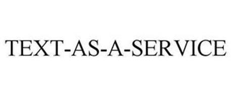 TEXT-AS-A-SERVICE