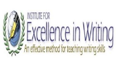 INSTITUTE FOR EXCELLENCE IN WRITING AN EFFECTIVE METHOD FOR TEACHING WRITING SKILLS