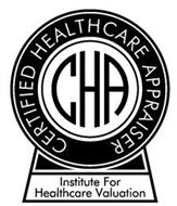 CERTIFIED HEALTHCARE APPRAISER CHA INSTITUTE FOR HEALTHCARE VALUATION