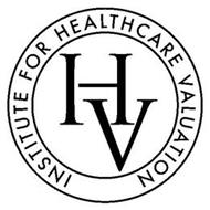 INSTITUTE FOR HEALTHCARE VALUATION IHV
