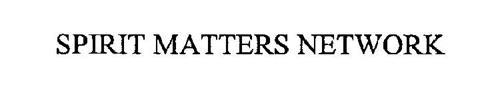 SPIRIT MATTERS NETWORK