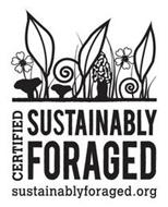 CERTIFIED SUSTAINABLY FORAGED SUSTAINABLYFORAGED.ORG