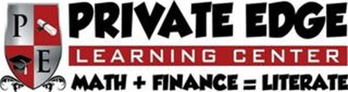 P E PRIVATE EDGE LEARNING CENTER MATH +FINANCE = LITERATE