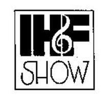IHF SHOW