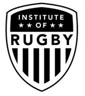 INSTITUTE OF RUGBY
