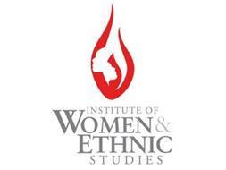 INSTITUTE OF WOMEN & ETHNIC STUDIES