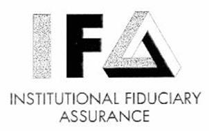 IFA INSTITUTIONAL FIDUCIARY ASSURANCE
