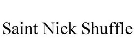 SAINT NICK SHUFFLE