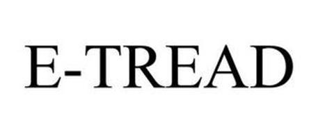 E-TREAD