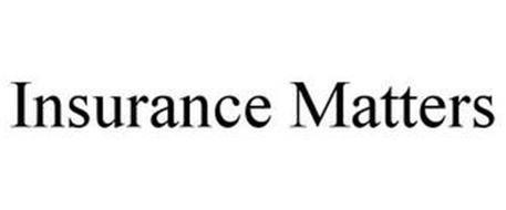 INSURANCE MATTERS
