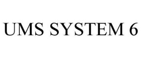 UMS SYSTEM 6