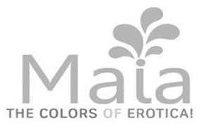 MAIA THE COLORS OF EROTICAL!