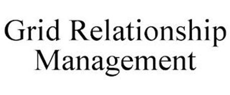 GRID RELATIONSHIP MANAGEMENT
