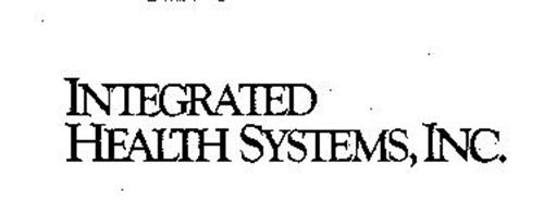 INTEGRATED HEALTH SYSTEMS, INC.