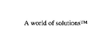 A WORLD OF SOLUTIONS
