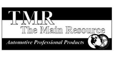 TMR THE MAIN RESOURCE AUTOMOTIVE PROFESSIONAL PRODUCTS