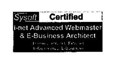 SYSOFT CERTIFIED I-NET ADVANCED WEBMASTER & E-BUSINESS ARCHITECT INTERNET INTRANET EXTRANET E-COMMERCE E-BUSINESS