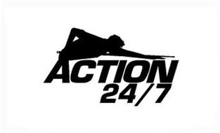 ACTION 24/7