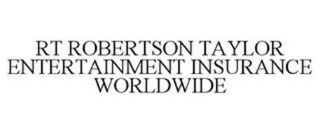 RT ROBERTSON TAYLOR ENTERTAINMENT INSURANCE WORLDWIDE