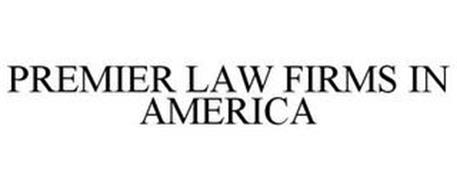 PREMIER LAW FIRMS IN AMERICA