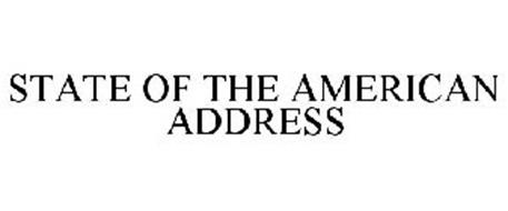 STATE OF THE AMERICAN ADDRESS