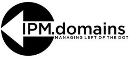 IPM.DOMAINS MANAGING LEFT OF THE DOT