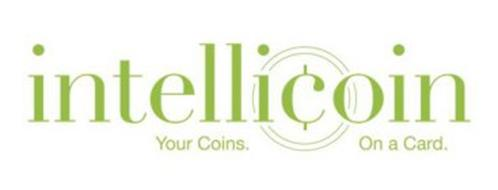 INTELLICOIN. YOUR COINS. ON A CARD.