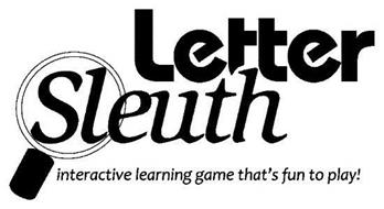 LETTER SLEUTH INTERACTIVE LEARNING GAME THAT'S FUN TO PLAY!
