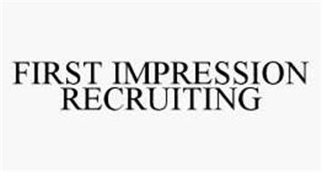 FIRST IMPRESSION RECRUITING
