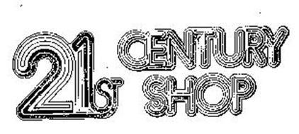 21ST CENTURY SHOP