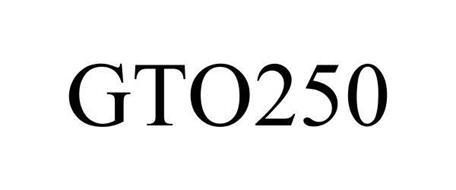 GTO250