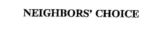 NEIGHBORS' CHOICE