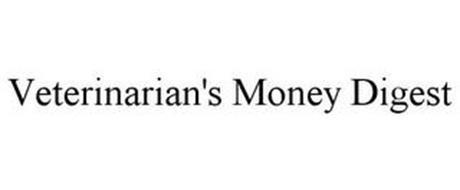 VETERINARIAN'S MONEY DIGEST
