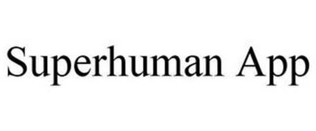 SUPERHUMAN APP